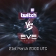 Twitch vs Eve 3 - its coming